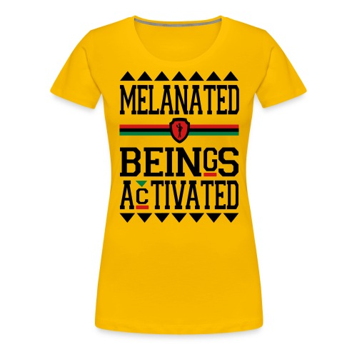 MELANATED BEINGS ACTIVATED - Women's Premium T-Shirt