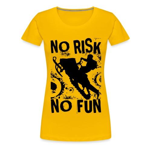 Snowmobiling No Risk - Women's Premium T-Shirt