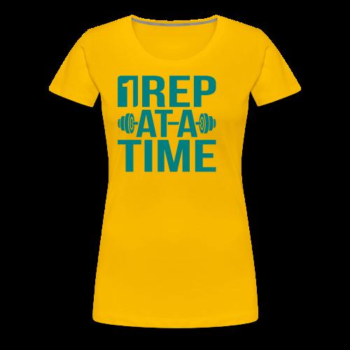 1Rep at a Time - Women's Premium T-Shirt