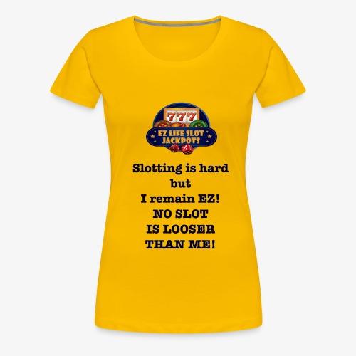 Slotting is hard! - Women's Premium T-Shirt