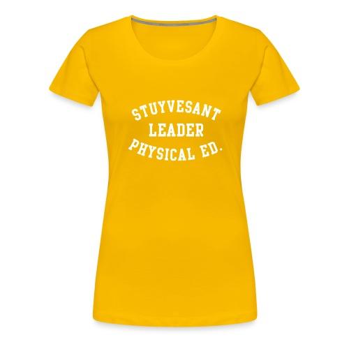 Stuyvesant Leader - Women's Premium T-Shirt