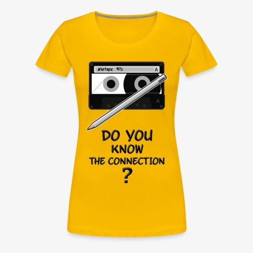 only 90s kids will know the connection - Women's Premium T-Shirt