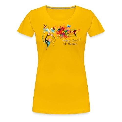 god is good - Women's Premium T-Shirt