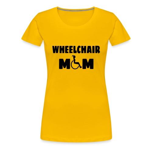 Wheelchair mom, wheelchair humor, roller fun - Women's Premium T-Shirt