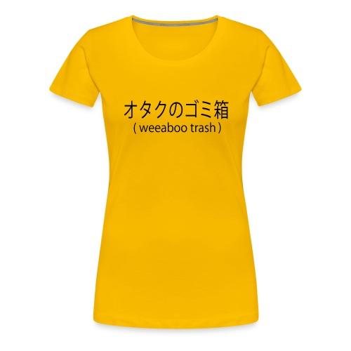 weeaboo trash - Women's Premium T-Shirt