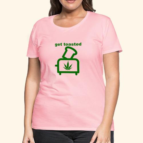 GET TOASTED - Women's Premium T-Shirt