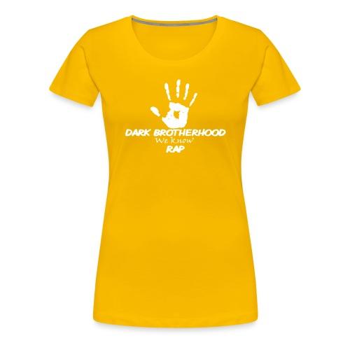 We Know Brotherhood - Women's Premium T-Shirt