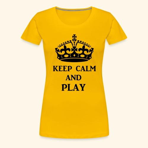 keep calm play blk - Women's Premium T-Shirt