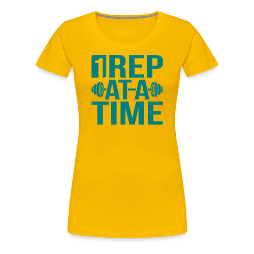 1Rep at a Time - Women's Premium T-Shirt