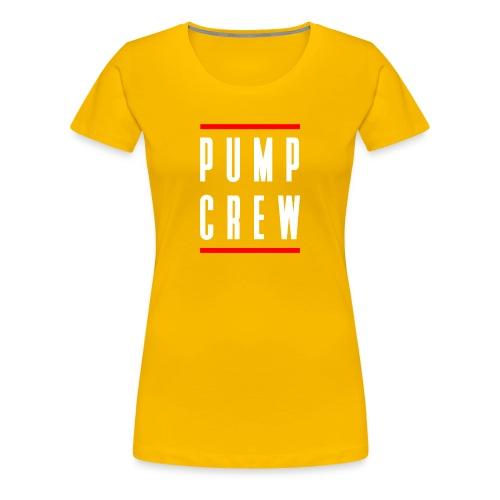 Pump Crew - Women's Premium T-Shirt