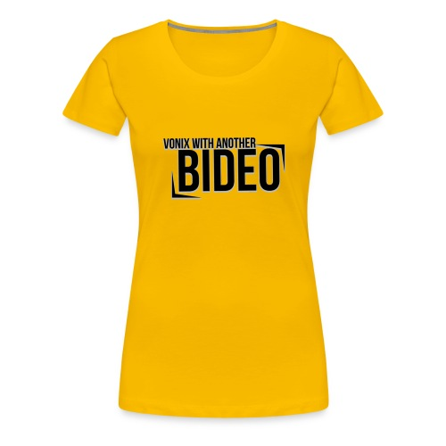 With Another Bideo - Women's Premium T-Shirt