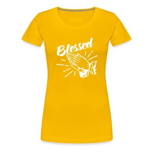 Blessed - Alt. Design (White Letters) - Women's Premium T-Shirt