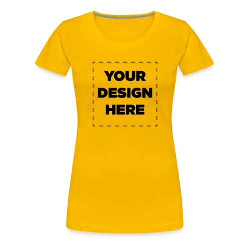 Name of design - Women's Premium T-Shirt
