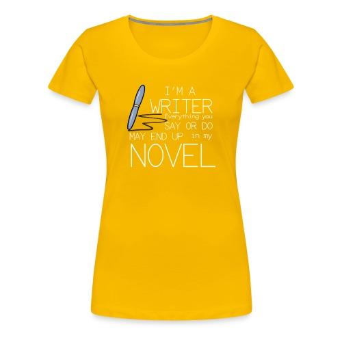 write novelist - Women's Premium T-Shirt