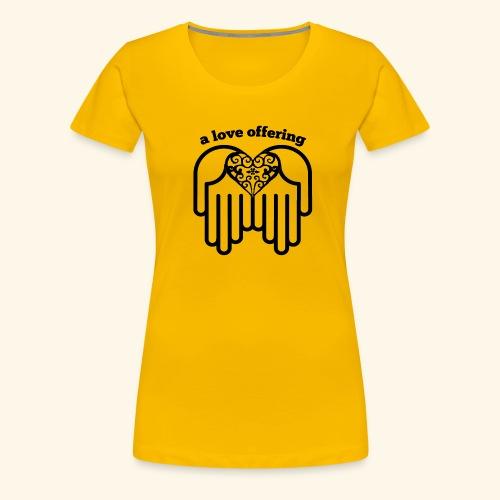 A Love Offering black - Women's Premium T-Shirt