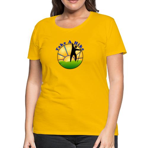 Take A Hike - Women's Premium T-Shirt