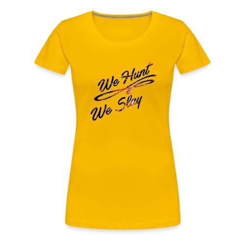 We Hunt We Slay Cherry Blossom - Women's Premium T-Shirt