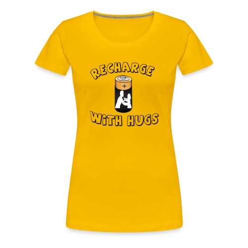 Recharge with hugs - Women's Premium T-Shirt