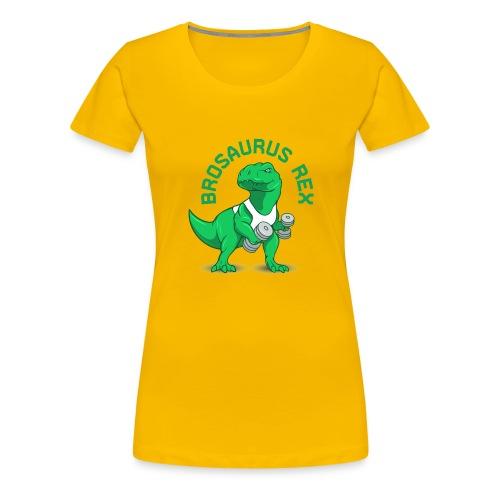 Brosaurus Rex Sweet Ass T-Shirt - Women's Premium T-Shirt