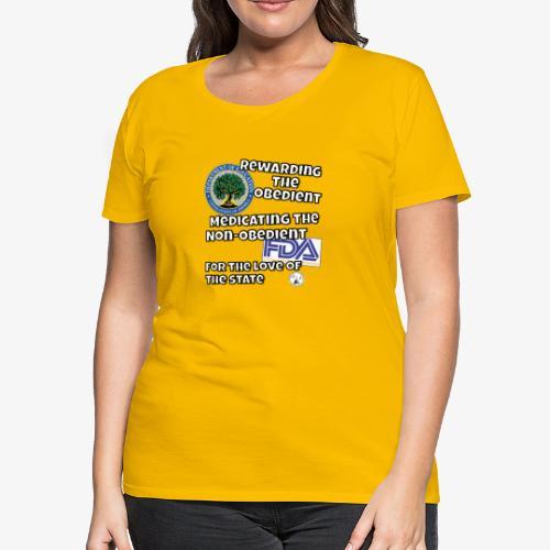 US Dept. of Education - Rewarding the Obedient... - Women's Premium T-Shirt