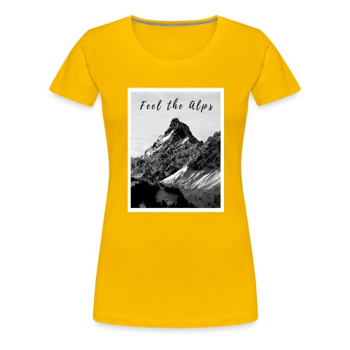 Feel the alps - Women's Premium T-Shirt