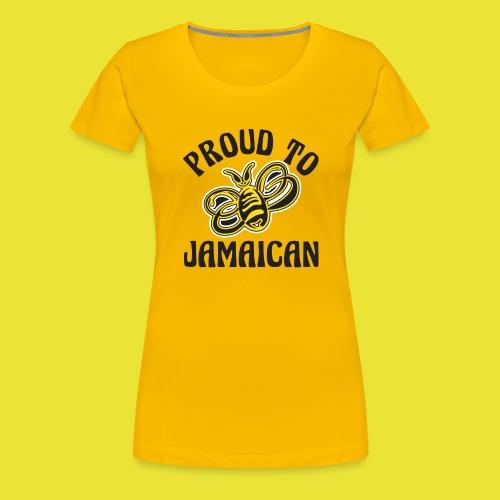 Proud To Bee Jamaican B - Women's Premium T-Shirt