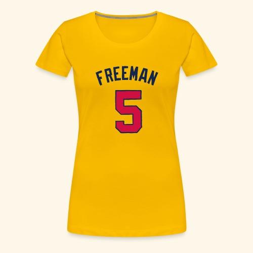 for - Women's Premium T-Shirt