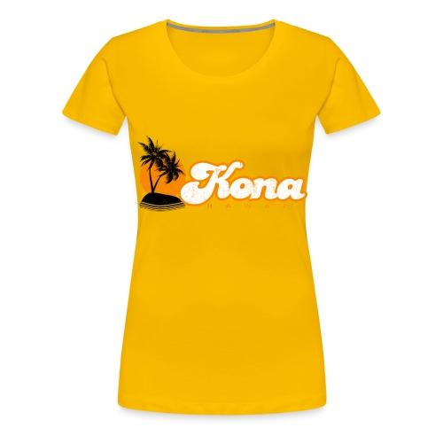 Kona Hawaii - Women's Premium T-Shirt