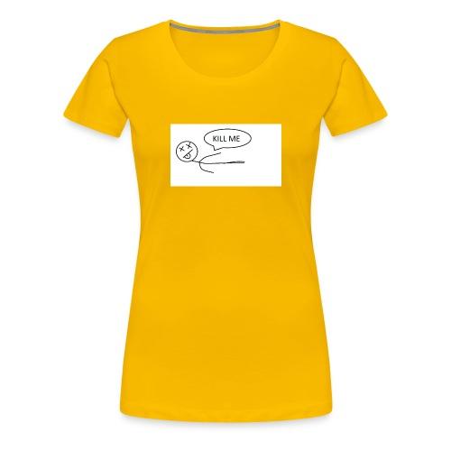 KILL_ME - Women's Premium T-Shirt
