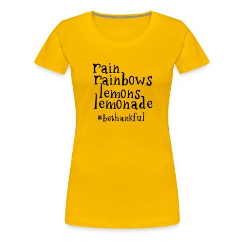Rainbows and Lemonade - Women's Premium T-Shirt