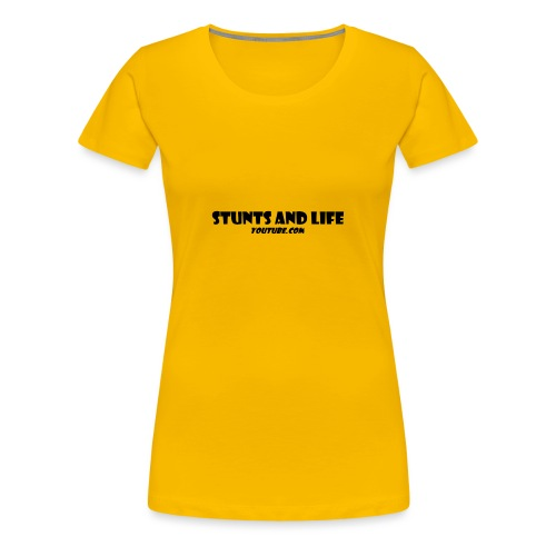 stunts and life - Women's Premium T-Shirt