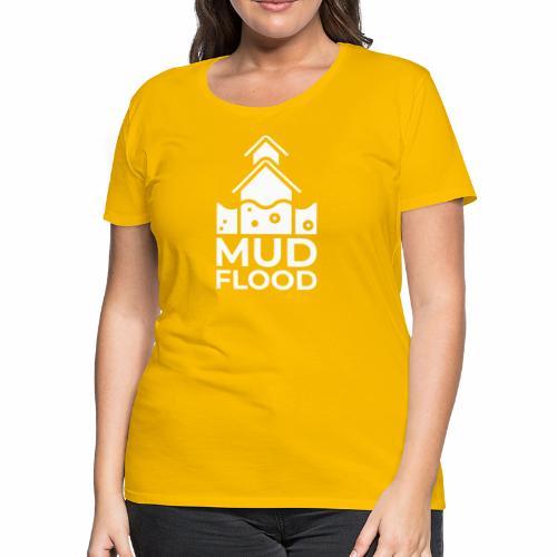 Mud Flood Evidence Worldwide - Women's Premium T-Shirt