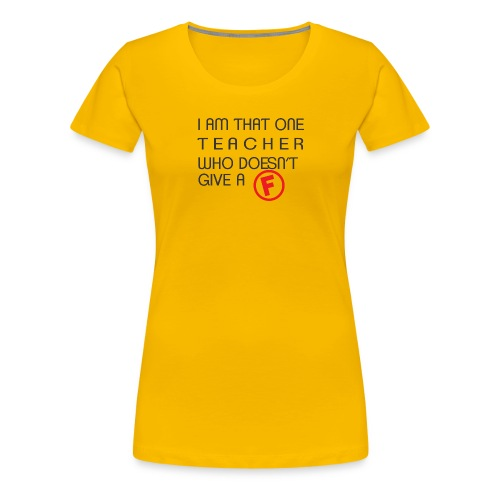 Doesn't Give A F - Women's Premium T-Shirt