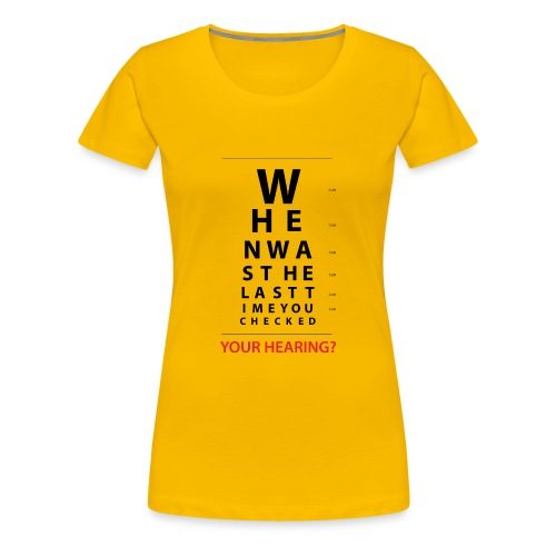 HEARING EYE CHART - Women's Premium T-Shirt