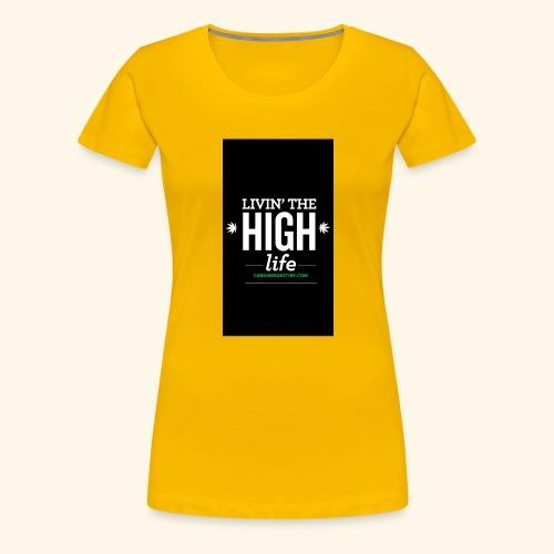 livin the high life - Women's Premium T-Shirt