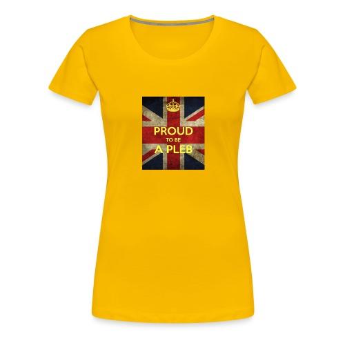 proud-to-be-a-pleb - Women's Premium T-Shirt