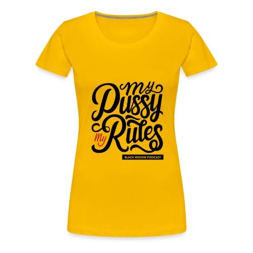 My Rules - Women's Premium T-Shirt