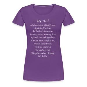 MY DAD - Women's Premium T-Shirt