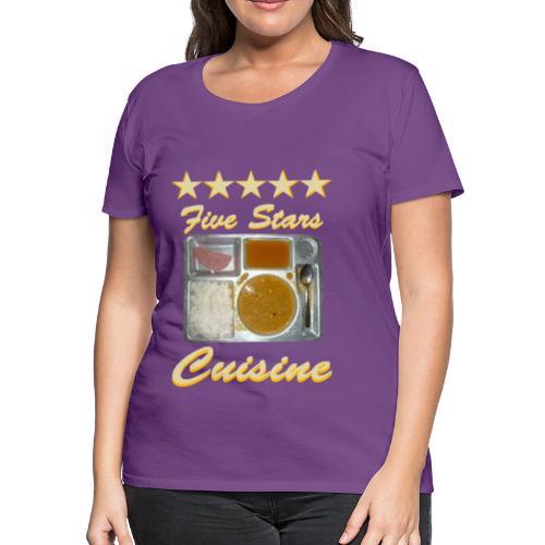 5 Stars Cuisine - Women's Premium T-Shirt