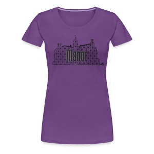 Mind Your Manors - Women's Premium T-Shirt
