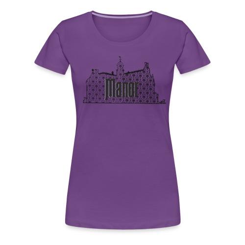 Mind Your Manors - Women's Premium T-Shirt