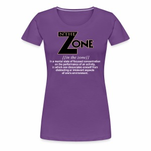 in the zone definition 1 - Women's Premium T-Shirt