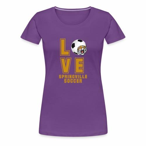 LOVE SOCCER - Women's Premium T-Shirt