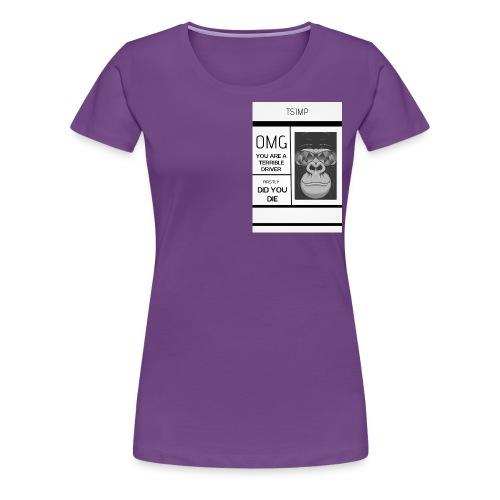 BAD DRIVER - Women's Premium T-Shirt