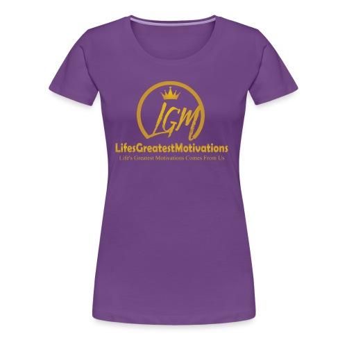 Lifesgreatestmotivation gold - Women's Premium T-Shirt