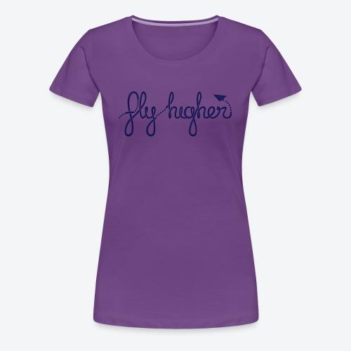 Fly Higher - Navy - Women's Premium T-Shirt