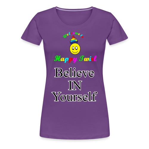 HTS Believe in Yourself Highlighted Logo - Women's Premium T-Shirt