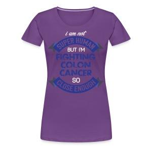 Colon Cancer Awareness - Women's Premium T-Shirt