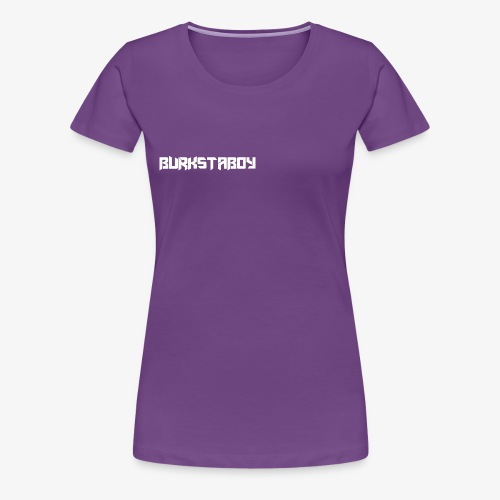 BurkstaBoy (One Word) - Women's Premium T-Shirt