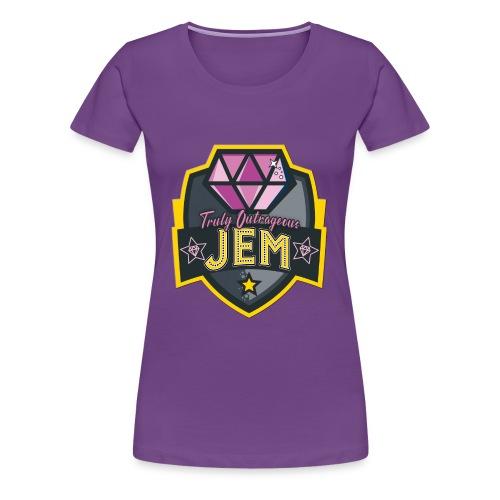 Truly Outrageous Jem - Women's Premium T-Shirt